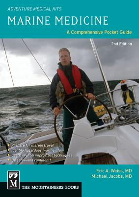 Marine Medicine: A Comprehensive Guide, Adventure Medical Kits, 2nd Edition Cover Image
