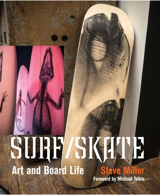 Surf/Skate: Art and Board Life Cover Image