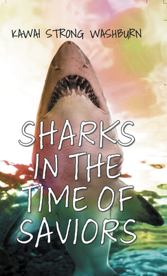 Sharks in the Time of Saviors Cover Image