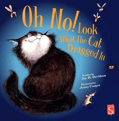 Oh No! Look What the Cat Dragged in Cover Image