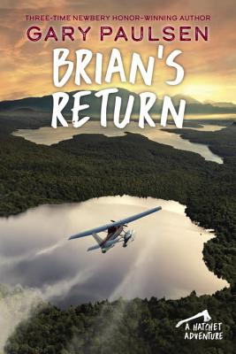 Brian's Return (A Hatchet Adventure #4) Cover Image