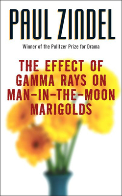 The Effect of Gamma Rays on Man-In-The-Moon Marigolds: A Drama in Two Acts Cover Image