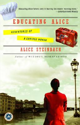Educating Alice: Adventures of a Curious Woman Cover Image