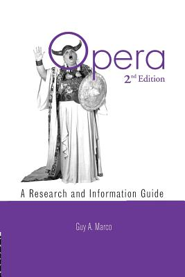 Opera: A Research and Information Guide (Routledge Music Bibliographies) Cover Image