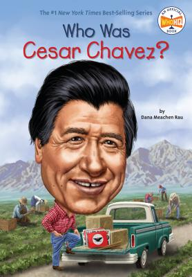 Who Was Cesar Chavez? Cover Image