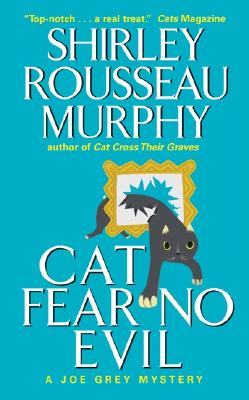 Cat Fear No Evil (Joe Grey Mysteries) Cover Image