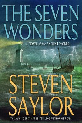 The Seven Wonders: A Novel of the Ancient World (Novels of Ancient Rome #13) Cover Image