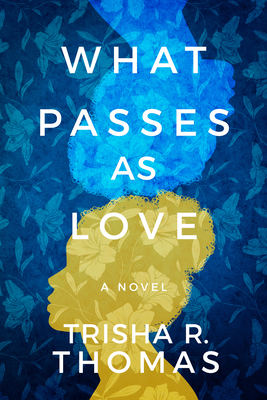 What Passes as Love Cover Image