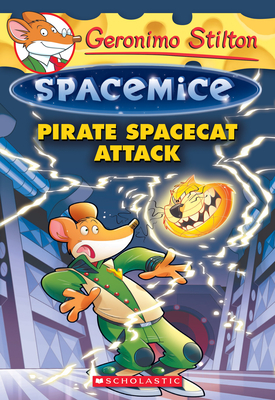 Pirate Spacecat Attack (Geronimo Stilton Spacemice #10) Cover Image
