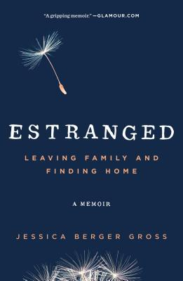 Estranged: Leaving Family & Finding Home image_path