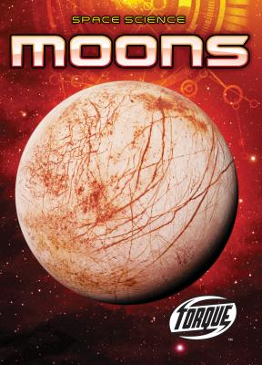Moons (Space Science) Cover Image