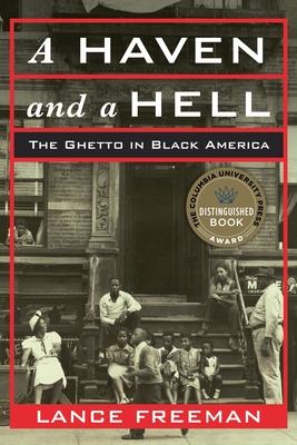 A Haven and a Hell: The Ghetto in Black America Cover Image