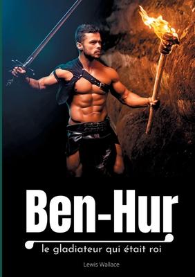 Ben-Hur: le gladiateur qui était roi Cover Image