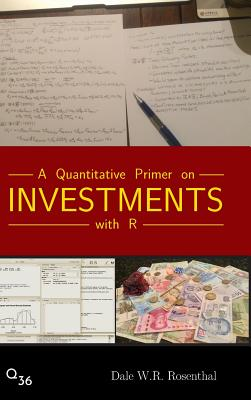A Quantitative Primer on Investments with R Cover Image