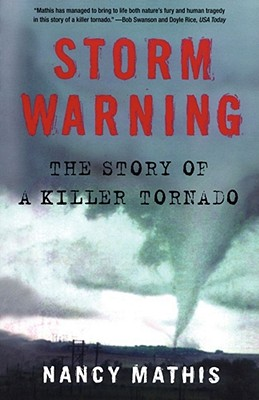 Storm Warning: The Story of a Killer Tornado cover