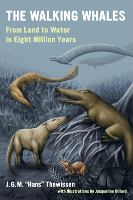 The Walking Whales: From Land to Water in Eight Million Years Cover Image