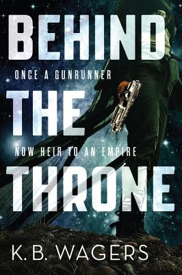 Behind the Throne (Indranan War #1) Cover Image