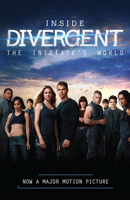 Inside Divergent: The Initiate's World Cover Image