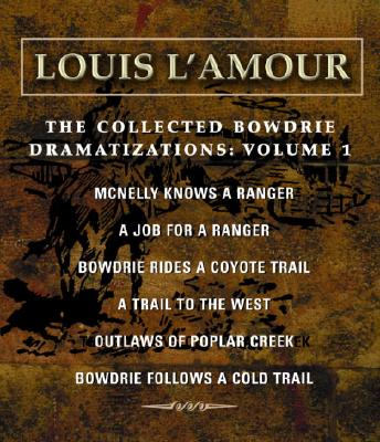 The Collected Bowdrie Dramatizations Volume 1 Cover