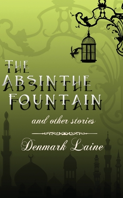 The Absinthe Fountain Cover Image