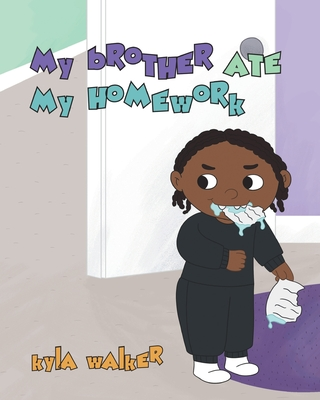 My Brother Ate My Homework Cover Image