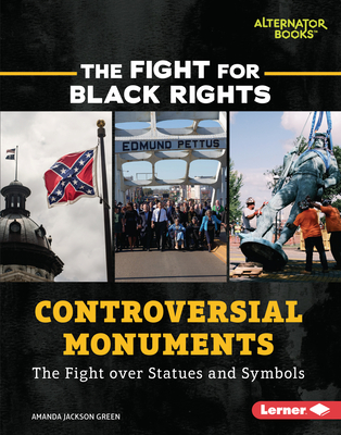Controversial Monuments: The Fight Over Statues and Symbols Cover Image