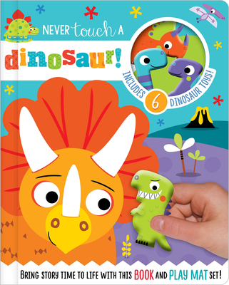 Never Touch a Dinosaur! Cover Image