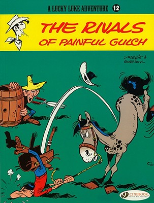 The Rivals of Painful Gulch (Lucky Luke Adventures #12) Cover Image