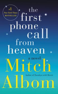 The First Phone Call from Heaven: A Novel Cover Image