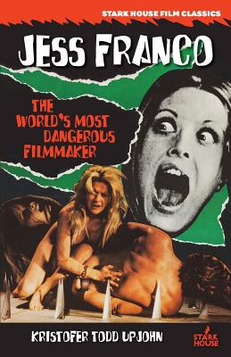 Jess Franco: The World's Most Dangerous Filmmaker Cover Image
