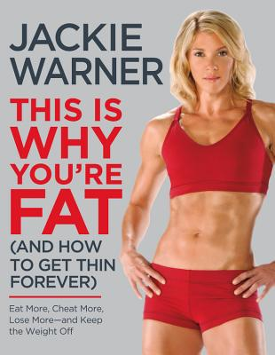 This Is Why You're Fat (and How to Get Thin Forever) Cover