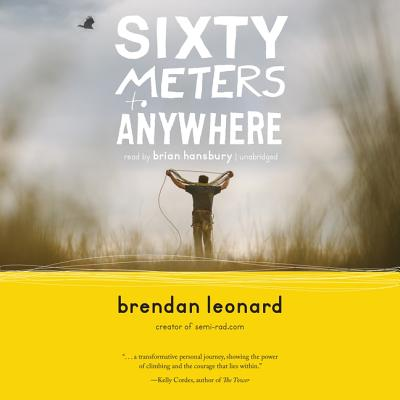 Sixty Meters to Anywhere Lib/E Cover Image
