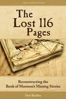 The Lost 116 Pages: Reconstructing the Book of Mormon's Missing Stories cover