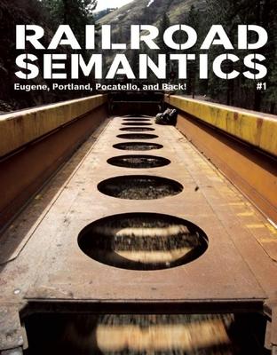 Railroad Semantics: Eugene, Portland, Pocatello, and Back! Cover Image
