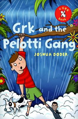 Grk and the Pelotti Gang Cover