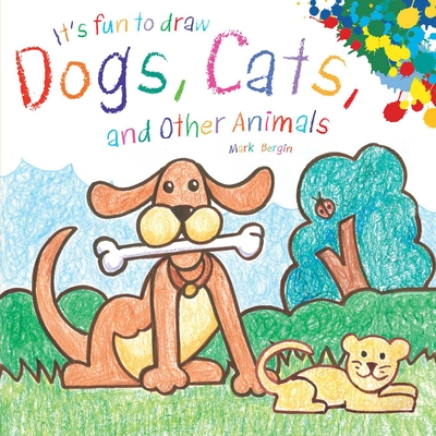 Cover for It's Fun to Draw Dogs, Cats, and Other Animals