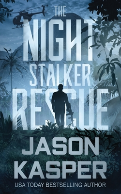 The Night Stalker Rescue: A Shadow Strike Novella Cover Image