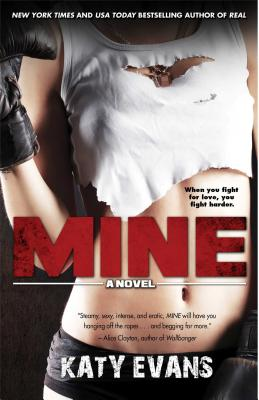 Cover for Mine (The REAL series #2)
