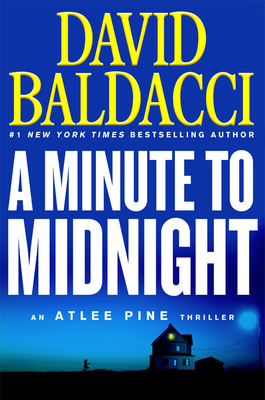 A Minute to Midnight (An Atlee Pine Thriller #2) Cover Image