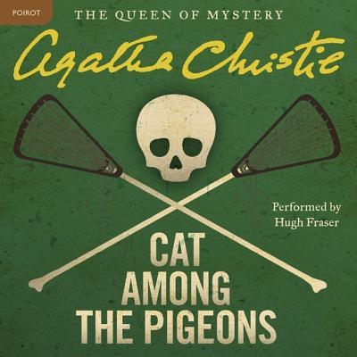 Cat Among the Pigeons: A Hercule Poirot Mystery (Hercule Poirot Mysteries (Audio) #1959) Cover Image