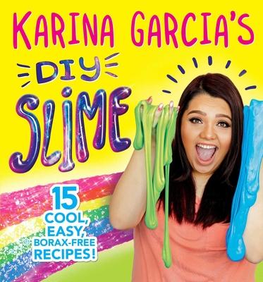 Karina Garcia's DIY Slime Cover Image