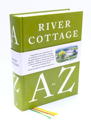 River Cottage A to Z: Our Favourite Ingredients, & How to Cook Them Cover Image