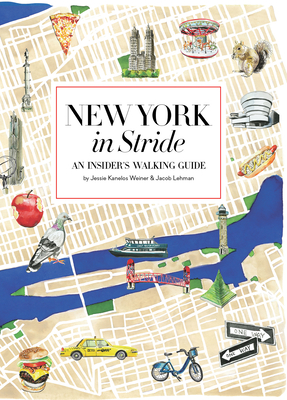 New York in Stride: An Insider's Walking Guide Cover Image