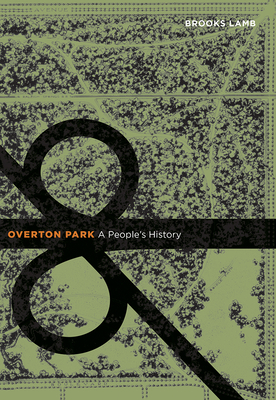 Overton Park: A People's History Cover Image