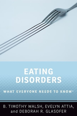 Eating Disorders: What Everyone Needs to Know(r) Cover Image
