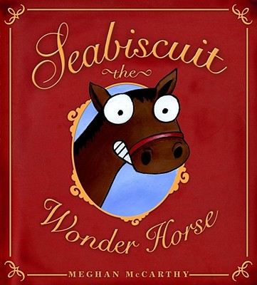 Seabiscuit the Wonder Horse Cover