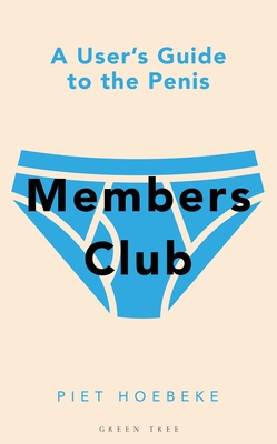 Members Club: A User's Guide to the Penis Cover Image