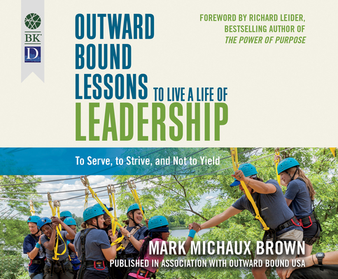Outward Bound Lessons to Live a Life of Leadership Cover Image