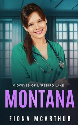 Montana - Lyrebird Lake Book 1: Book 1 Cover Image