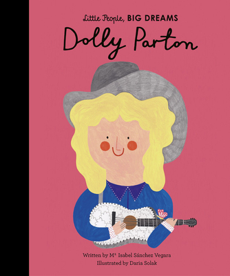 Dolly Parton (Little People, BIG DREAMS #28) Cover Image